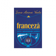 Franceza pentru administrate publica - Irina Airinei Vasile