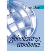 Globalizarea economiei - Ioan Bari