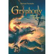 Gryphony. Ordinul Dragonilor - Michael Peinkofer