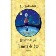 Hendrik de Mol si Planeta de Aur - K. J. Mecklenfeld