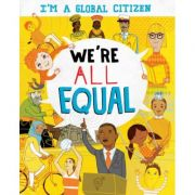 I'm a Global Citizen: We're All Equal - Georgia Amson-Bradshaw