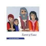 Iacov si Esau (Seria: Asa spune Biblia) - il. Kees de Kort