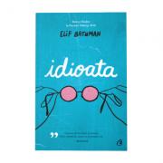 Idioata - Elif Batunam