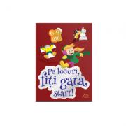 Carte jocuri pentru copii. Pe locuri, fiti gata, START! 6-9 ani + set carioci oferit GRATUIT