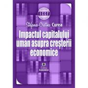 Impactul capitalului uman asupra cresterii economice - Stefania-Cristina Curea