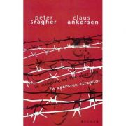 In apararea cireselor. In defence of the cherries - Peter Sragher, Claus Ankersen