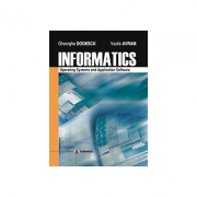Informatics. Operating systems and application software - Vasile Avram, Gheorghe Dodescu