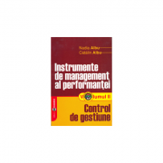 Instrumente de management al performantei. Volumul II, Control de gestiune - Nadia Albu, Catalin Albu