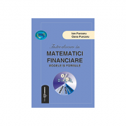 Introducere in matematici financiare. Modele si formule - Ion Purcaru, Oana Purcaru