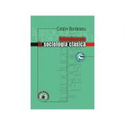 Introducere in sociologia clasica - Catalin Bordeianu