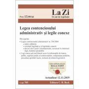 Legea contenciosului administrativ si legile conexe. Cod 705. Actualizat la 12. 11. 2019