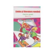 Limba si literatura romana. Caiet de vacanta clasa a V-a - Vasile Goran