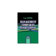 Management comparat international. Editia II - Eugen Burdus