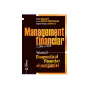 Management financiar. Editia II. Volumul I. Diagnosticul financiar al companiei. Editia II - Victor Dragota, Laura Obreja Brasoveanu, Ingrid-Mihaela Dragota