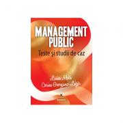 Management public. Teste si studii de caz - Lucica Matei, Corina Georgiana Lazar