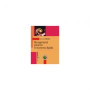 Managementul afacerilor in economia digitala - Marinela Mircea