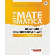 Matematica. Olimpiade si concursuri scolare 2019. Clasele IV-VI - Gheorghe Cainiceanu