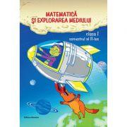 Matematica si explorarea mediului clasa I semestrul al II-lea - Dora Laura Viziteu, Viorel George Dumitru