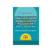 Mecanisme si institutii ale pietei de capital. Piete de capital emergente - Ovidiu Stoica