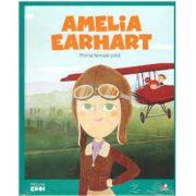 Micii mei eroi. Amelia Earhart - Javier Alonso Lopez