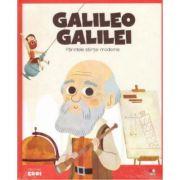 Micii mei eroi. Galileo Galilei - Javier Alonso Lopez