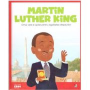 Micii mei eroi. Martin Luther King - Javier Alonso Lopez