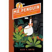 Mr Penguin and the Lost Treasure - Alex T. Smith