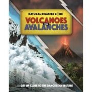 Natural Disaster Zone: Volcanoes and Avalanches - Ben Hubbard