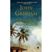 Negustorul de manuscrise (editie de buzunar) - John Grisham