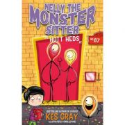 Nelly the Monster Sitter: The Hott Heds at No. 87 - Kes Gray
