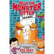 Nelly the Monster Sitter: The Squurms at No. 322 - Kes Gray