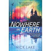 Nowhere on Earth - Nick Lake