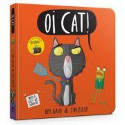 Oi Cat! Board Book - Kes Gray