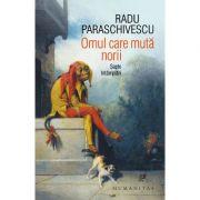 Omul care muta norii. Sapte intamplari - Radu Paraschivescu