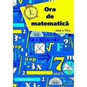 Ora de matematica clasa a VII-a semestrul I - Petre Nachila
