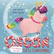 Oscar the Hungry Unicorn Eats Christmas - Lou Carter