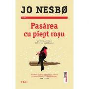 Pasarea cu piept rosu - Jo Nesbo