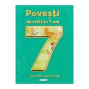 Povesti de citit la 7 ani