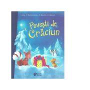Povesti de Craciun - I. Uebe, F. Reichenstetter, H. Brosche, A. Hebrock