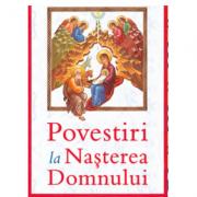 Povestiri la Nasterea Domnului - Efstathios H. Bastas