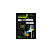 Protectionismul european. Implicatii pentru Romania - Andreea Vass