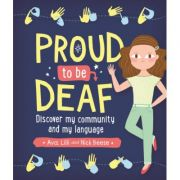 Proud to be Deaf - Lilli Beese, Nick Beese, Ava Beese