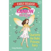 Rainbow Magic Early Reader: Charlotte the Baby Princess Fairy - Daisy Meadows
