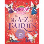 Rainbow Magic: My A to Z of Fairies: New Edition 225 Fairies! - Daisy Meadows