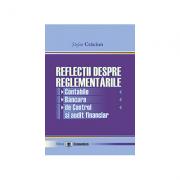 Reflectii despre reglementarile contabile, bancare, de control si audit financiar - Stefan Craciun