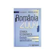 Romania 2004: starea economica, evolutii semnificative - Constantin Anghelache