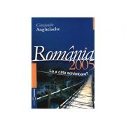 Romania 2005: starea economica la a cata schimbare? - Constantin Anghelache