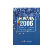 Romania 2006: starea economica inaintea aderarii - Constantin Anghelache