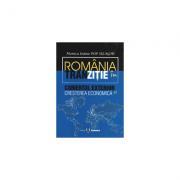 Romania in tranzitie: comertul exterior si cresterea economica - Monica Ioana Pop Silaghi