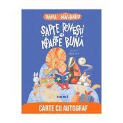 Sapte povesti de noapte buna - Dana Nalbaru, Oana Ispir